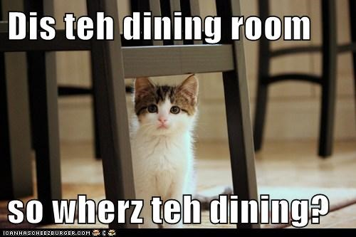 Dis teh dining room  so wherz teh dining?