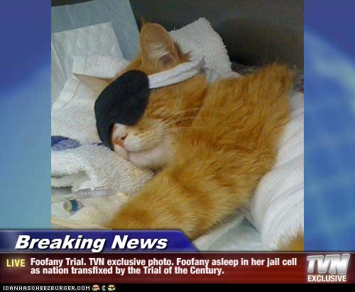 Breaking News - Foofany Trial. TVN exclusive photo. Foofany asleep in her jail cell as nation transfixed by the Trial of the Century.