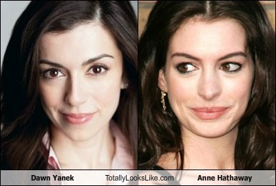 Dawn Yanek Totally Looks Like Anne Hathaway