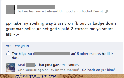 grammar nazi,facebook,that post gave me cancer,correction