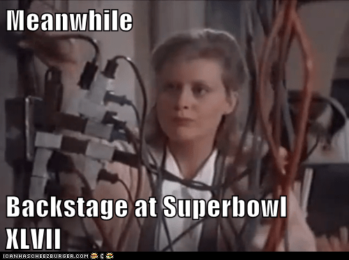 Meanwhile  Backstage at Superbowl XLVII