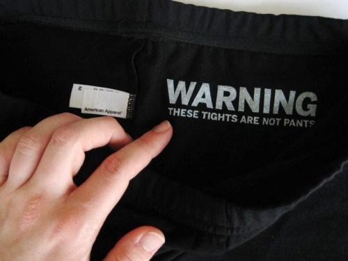 warning,american apparel,tights,poorly dressed,g rated
