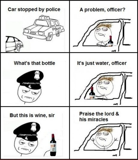 officer,jesus christ,praise the lord,wine,drunk driving,dui,police