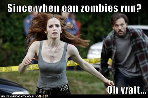 Since when can zombies run?  Oh wait...