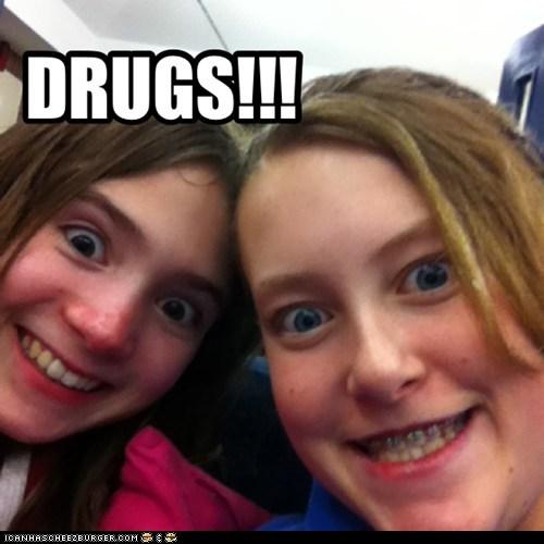 DRUGS!!!