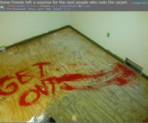 That Prank Should Scare Away the New Tenants!