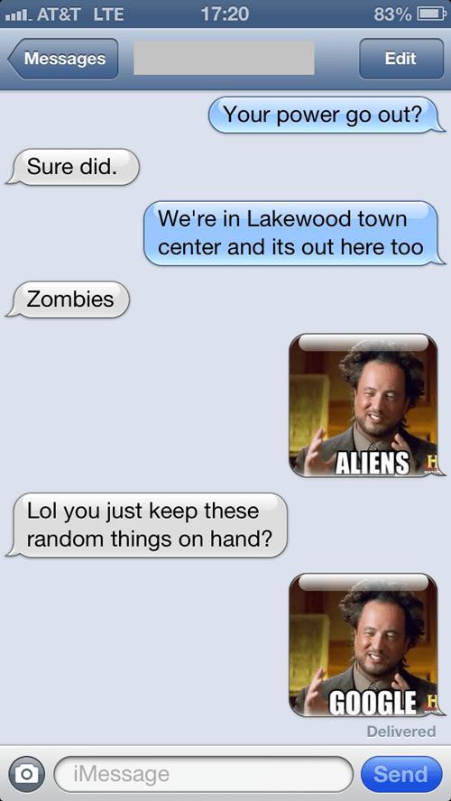 Aliens,zombie,be prepared,iPhones,googling