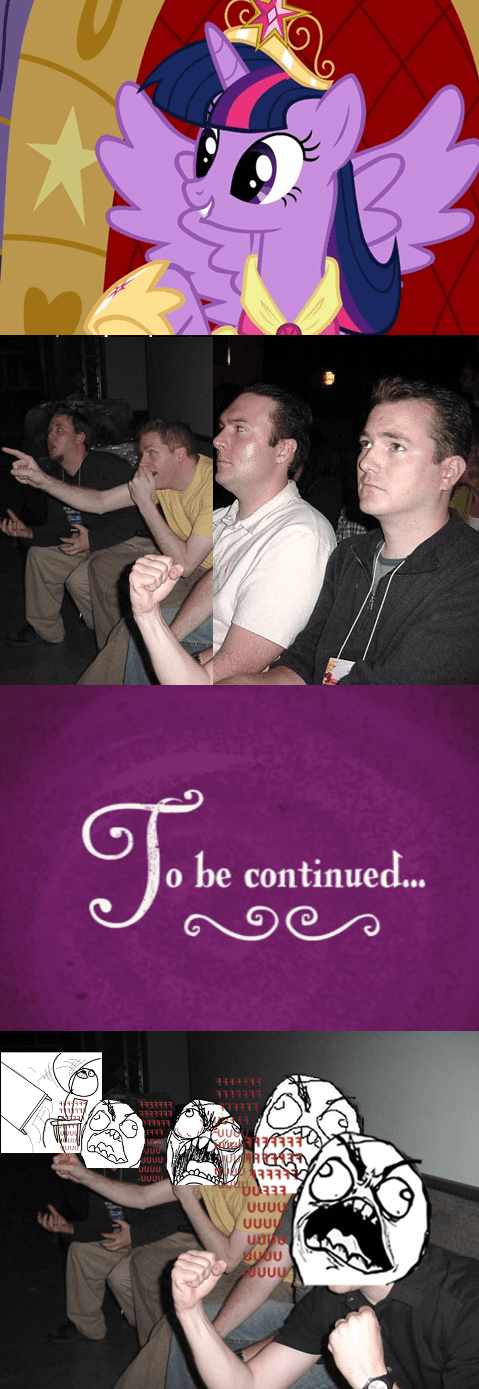 to be continued,princess twilight,worst possible thing,reaction guys