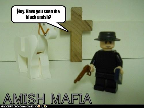 Hey. Have you seen the black amish?