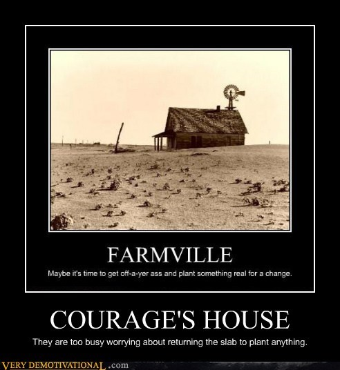COURAGE'S HOUSE