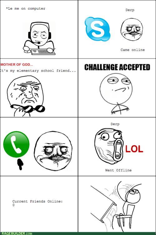 Skype Rage