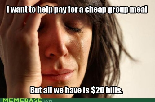 First World Money Problems