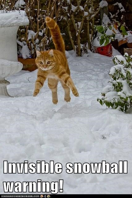Invisible snowball warning!