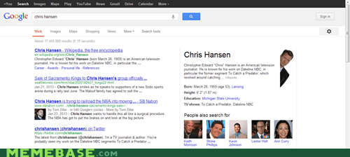 So I googled Chris Hansen