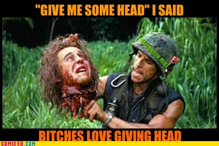 GIVE ME SOME HEAD