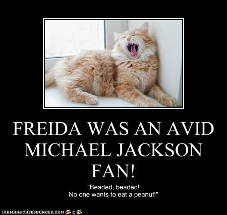 FREIDA WAS AN AVID MICHAEL JACKSON FAN!