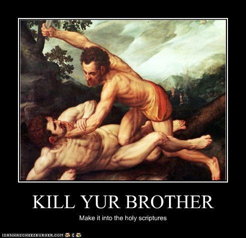 KILL YUR BROTHER
