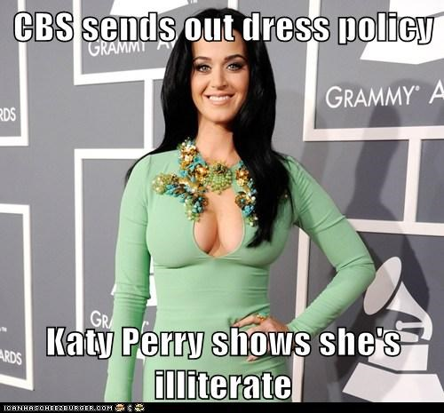 CBS sends out dress policy  Katy Perry shows she's illiterate