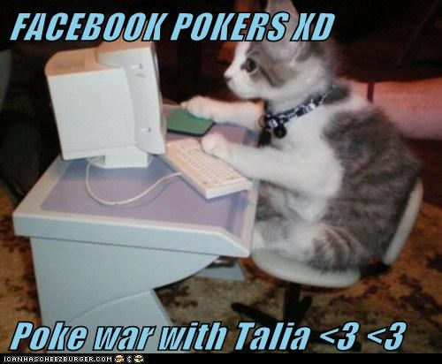 FACEBOOK POKERS XD  Poke war with Talia <3 <3