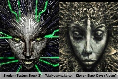 Shodan (System Shock 2) Totally Looks Like Klone - Black Days (Album)