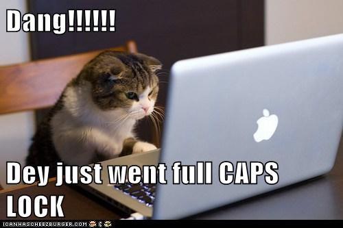 Dang!!!!!!  Dey just went full CAPS LOCK