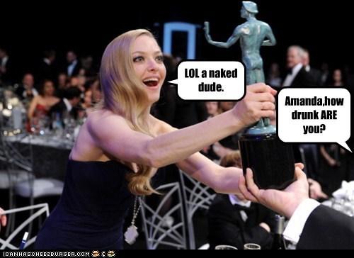 drunk,Amanda Seyfried,nekkid,lol,award