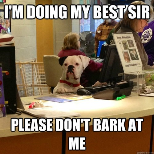 Customer Service is Ruff