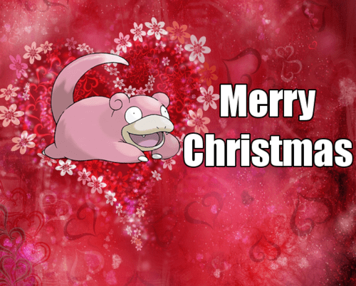 Slowpoke Wants You to Have a Great Holiday