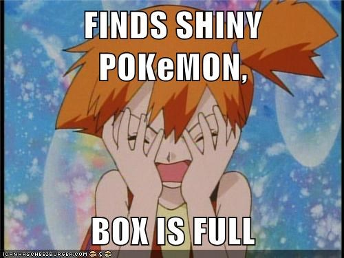 FINDS SHINY POKeMON,  BOX IS FULL