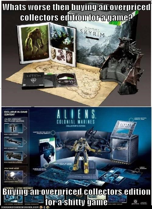 Whats worse then buying an overpriced collectors edition for a game?  Buying an overpriced collectors edition for a shitty game