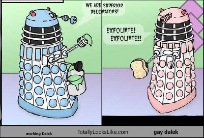 working Dalek Totally Looks Like gay dalek
