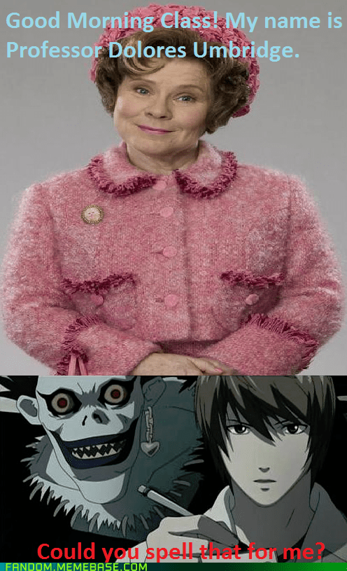 Harry Potter,death note,dolores umbridge