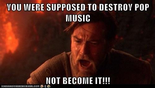 obi-wan kenobi,star wars,ewan mcgregor,destroy,pop music