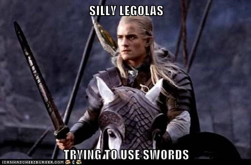 SILLY LEGOLAS  TRYING TO USE SWORDS