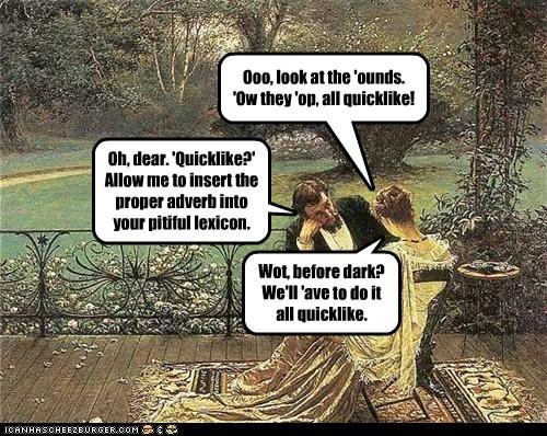 pronounciation,my fair lady,diction