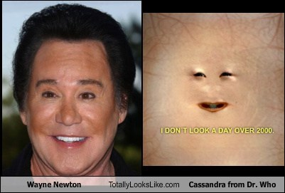 Wayne Newton Totally Looks Like Cassandra from Doctor Who