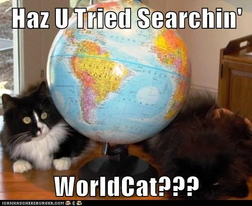 Haz U Tried Searchin'  WorldCat???