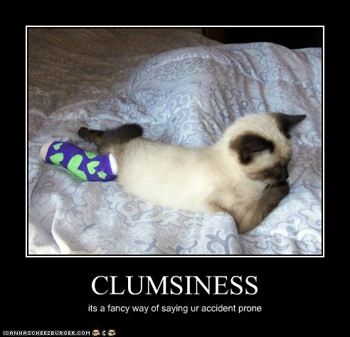 CLUMSINESS
