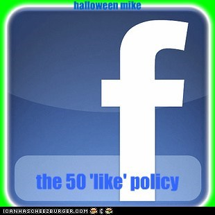 facebook - the 50 'like' policy