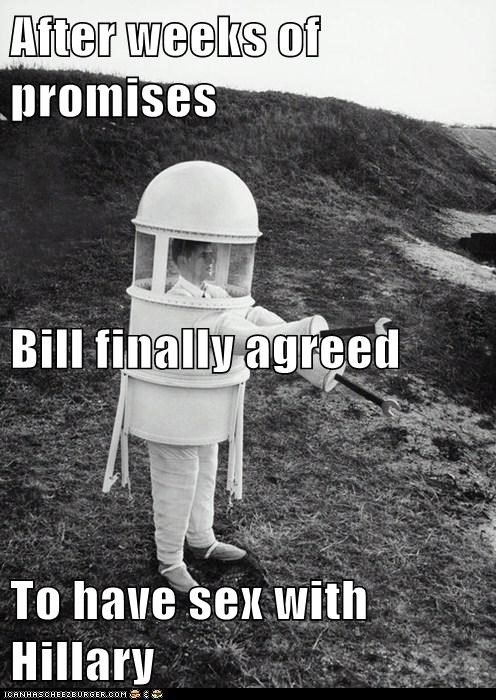 After weeks of promises Bill finally agreed To have sex with Hillary
