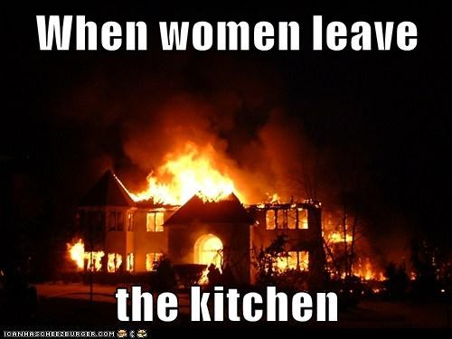When women leave   the kitchen