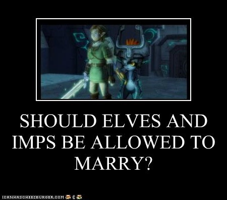 SHOULD ELVES AND IMPS BE ALLOWED TO MARRY?
