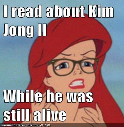 I read about Kim Jong Il  While he was still alive