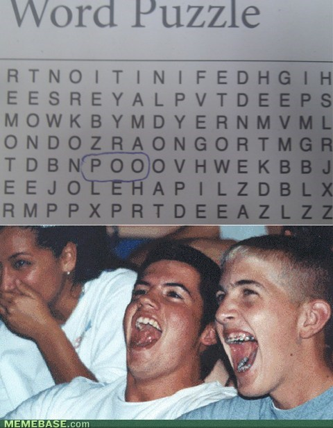 word search,poo,immature high schoolers