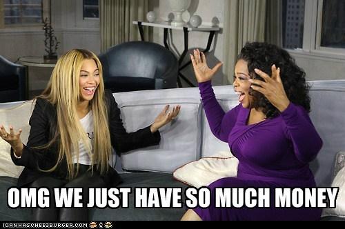Oprah Winfrey,beyoncé,money,omg