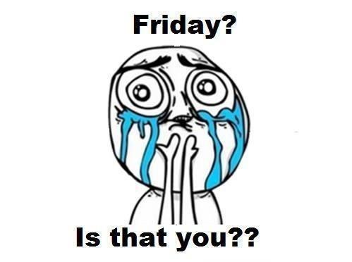 LOL JK It's Monday!
