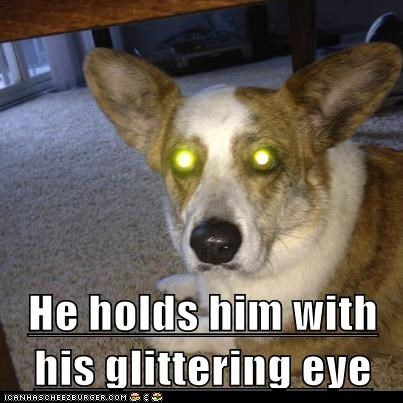 He holds him with his glittering eye