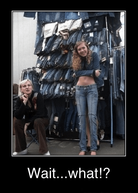 jeans,Mannequins,when you see it