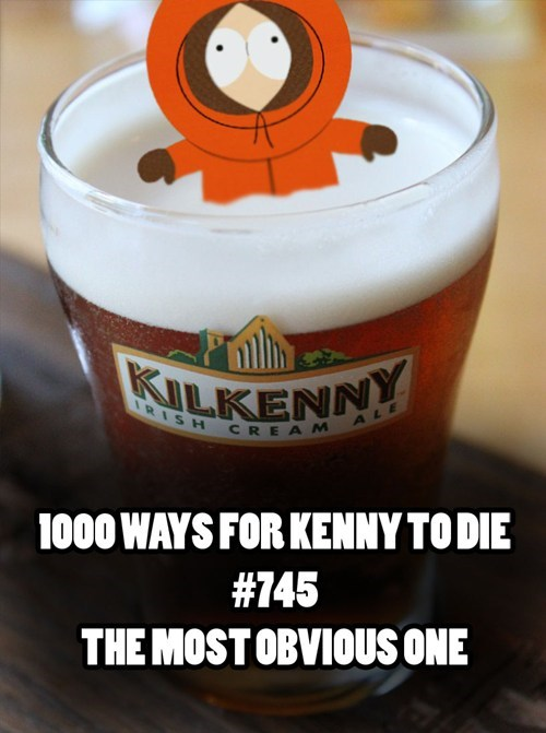 Today Isn't Kenny's Favorite Holiday