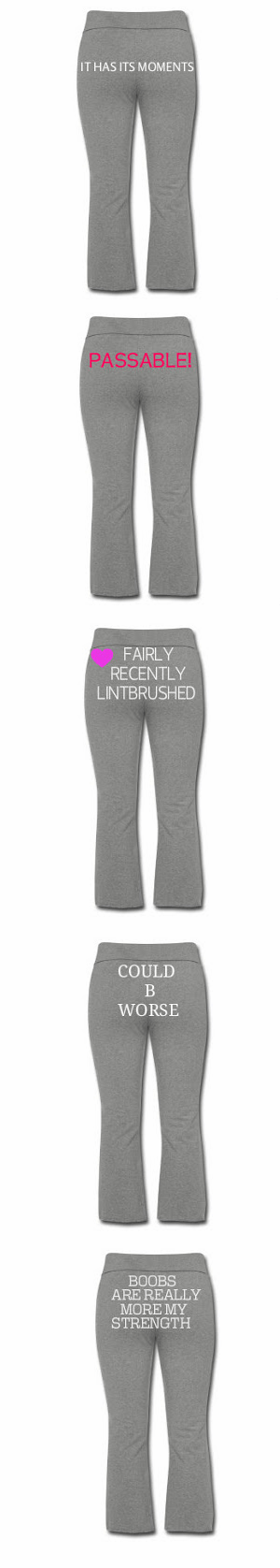 Sweatpants With More Honest Words on the Butt